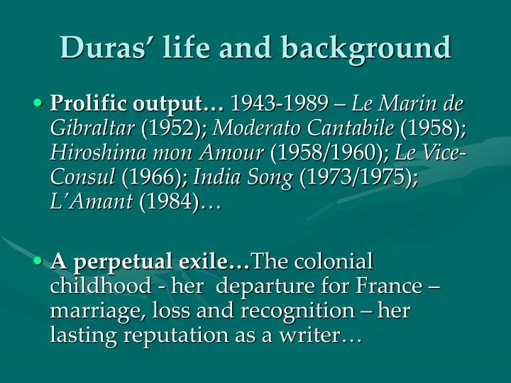 Duras' life and background