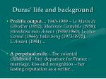 duras life and background
