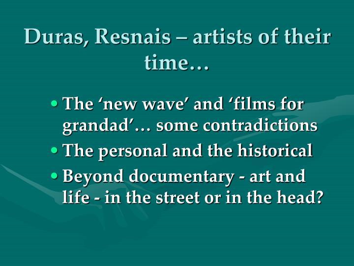 Duras, Resnais – artists of their time…