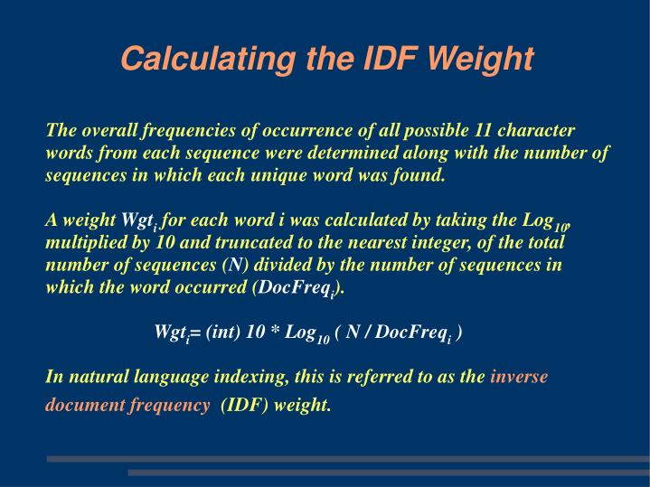 The overall frequencies of occurrence of all possible 11 character words from each sequence were determined along with the number of sequences in which each unique word was found.