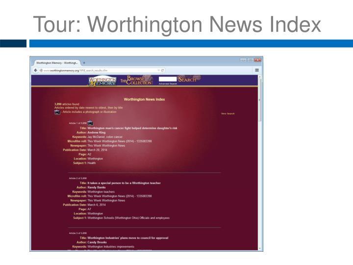 Tour: Worthington