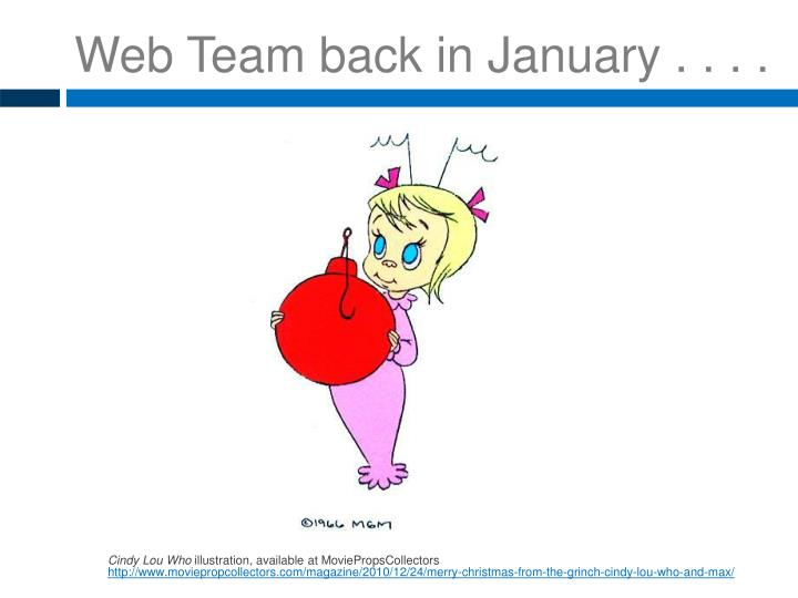 Web Team back in January . . . .