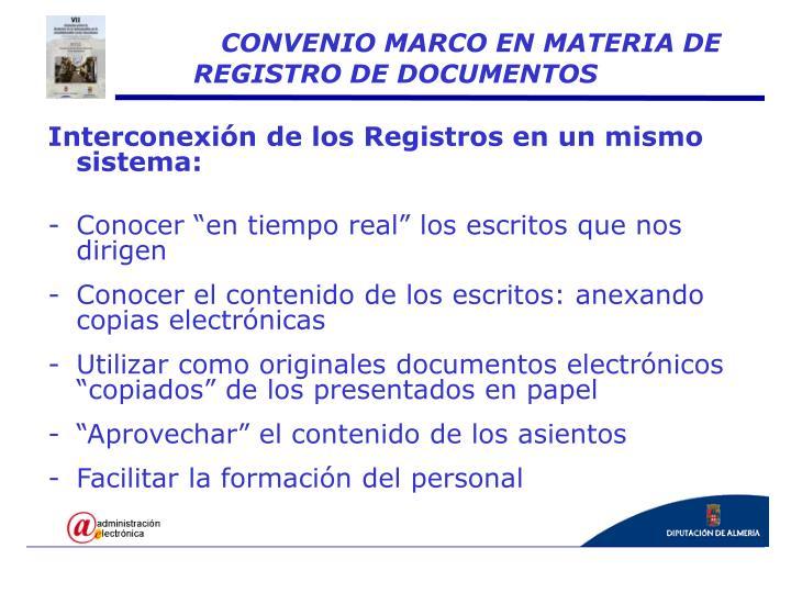 Interconexión de los Registros en un mismo sistema: