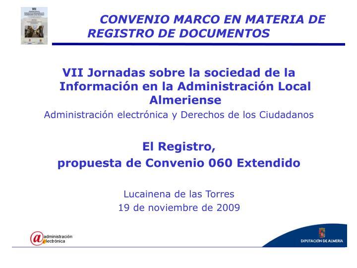 VII Jornadas sobre la sociedad de la Información en la Administración Local Almeriense