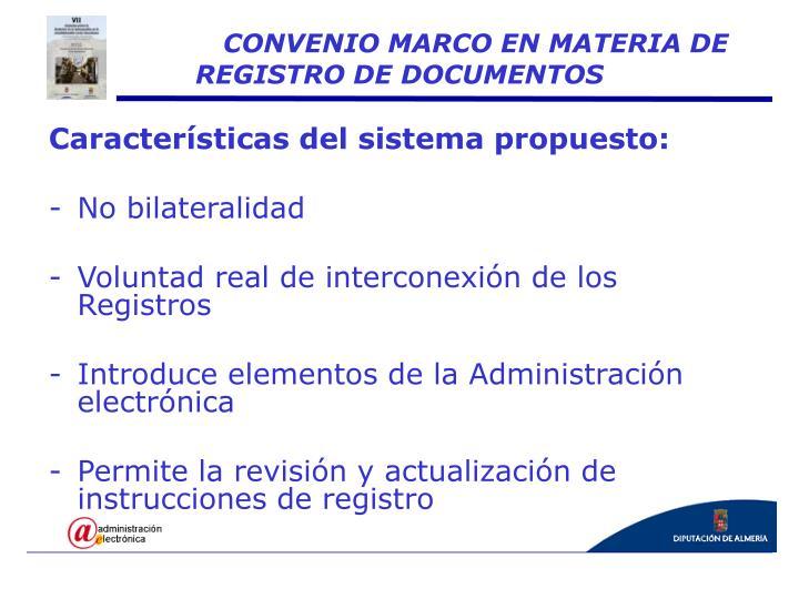 Características del sistema propuesto: