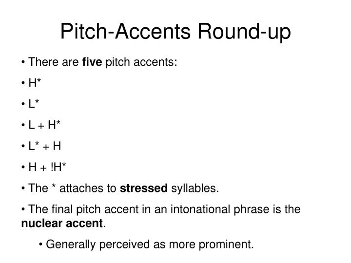 Pitch-Accents Round-up