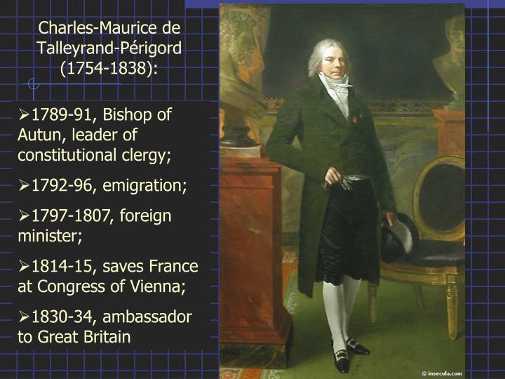 Charles-Maurice de Talleyrand-Périgord (1754-1838):
