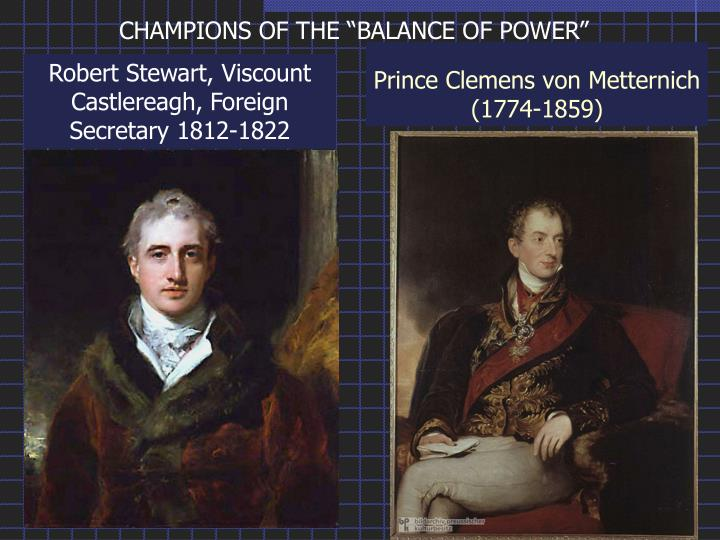 "CHAMPIONS OF THE ""BALANCE OF POWER"""