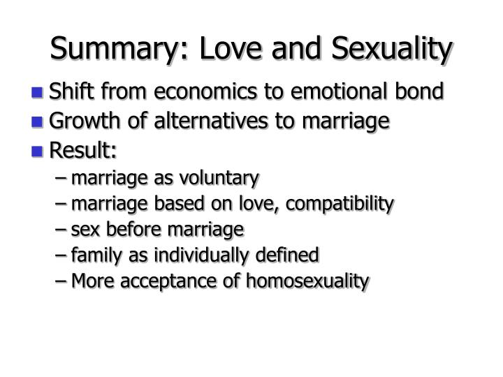 Summary: Love and Sexuality