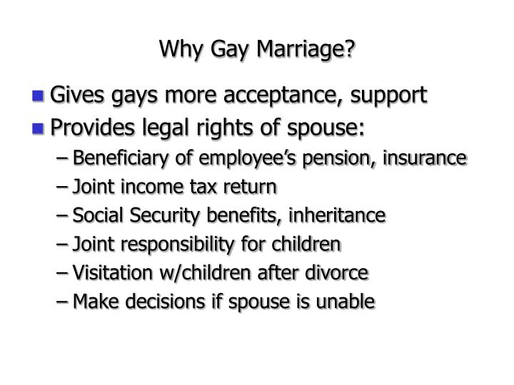 Why Gay Marriage?