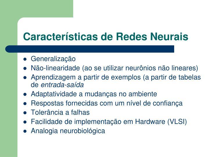 Características de Redes Neurais