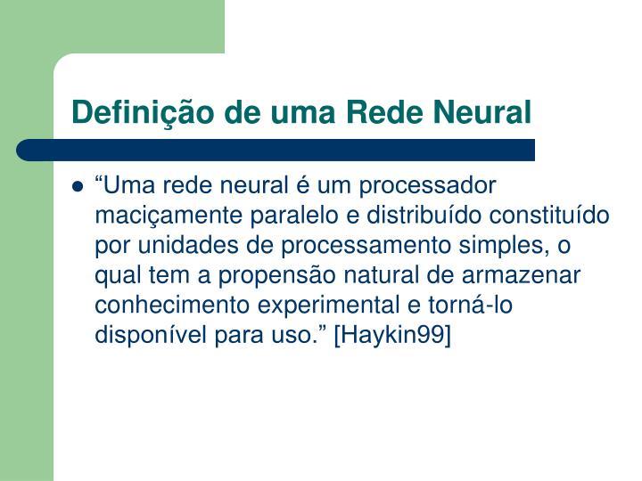 Definição de uma Rede Neural