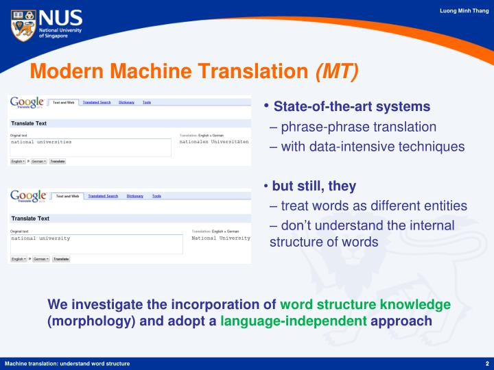 Modern machine translation mt