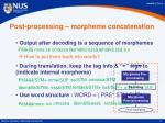 post processing morpheme concatenation