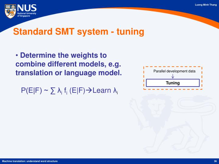 Standard SMT system - tuning