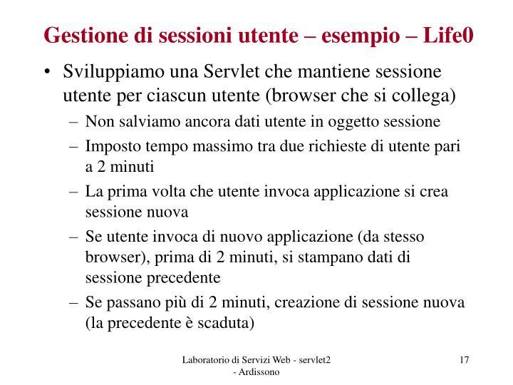 Gestione di sessioni utente – esempio – Life0