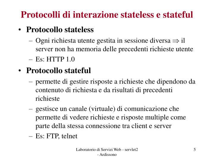 Protocolli di interazione stateless e stateful
