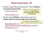 request dispatching iii