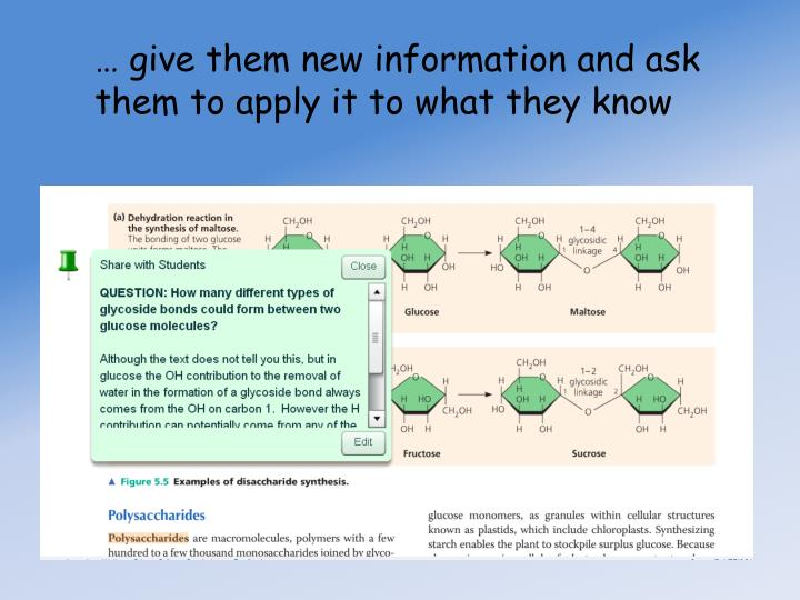 … give them new information and ask them to apply it to what they know