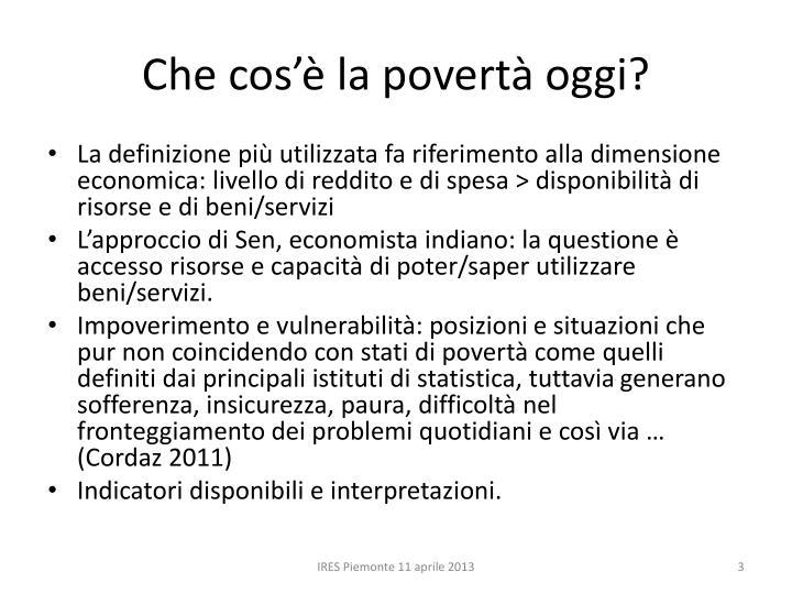 Che cos'è la povertà oggi?