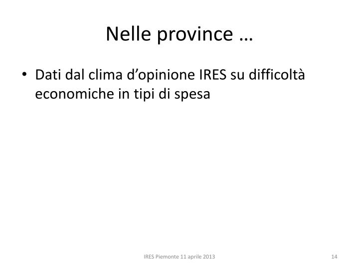 Nelle province …