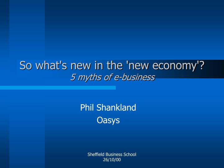 So what s new in the new economy 5 myths of e business