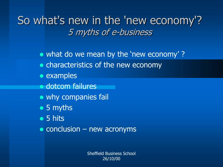 So what s new in the new economy 5 myths of e business1