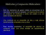 mol culas y compuestos moleculares