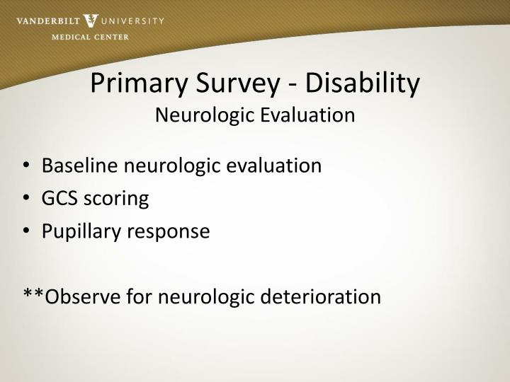 Primary Survey - Disability