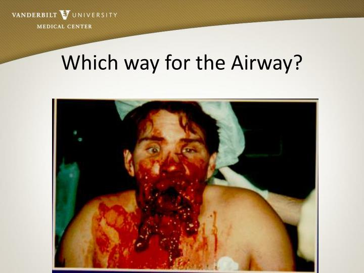 Which way for the Airway?