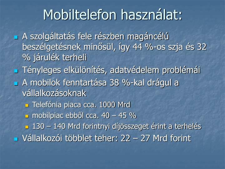 Mobiltelefon használat: