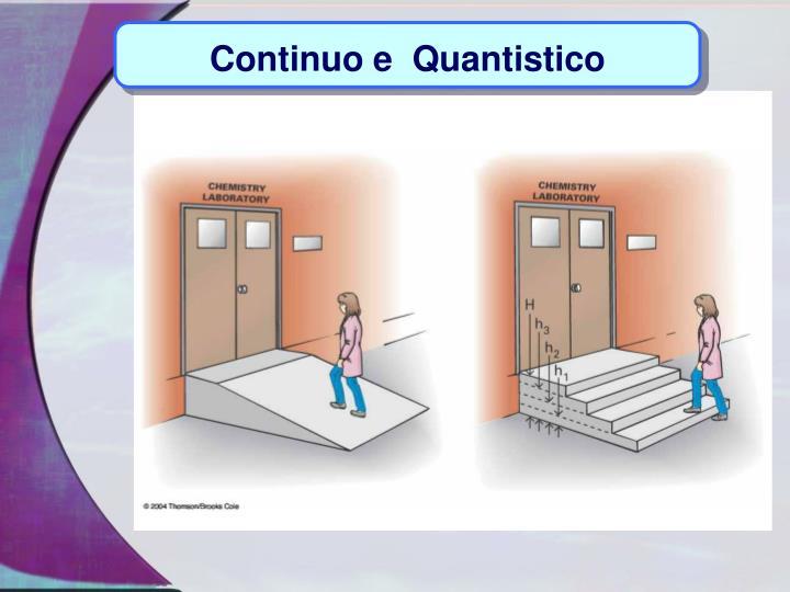 Continuo e  Quantistico