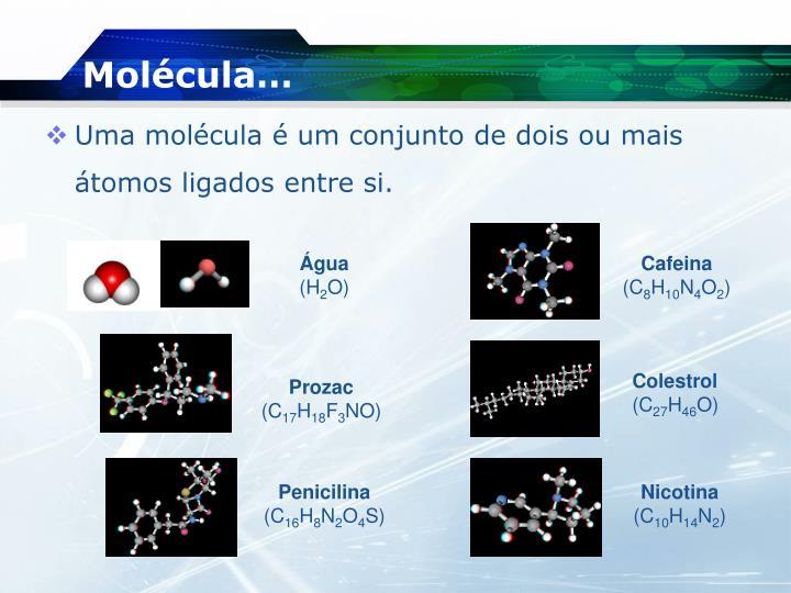 Molécula…