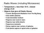 radio waves including microwaves