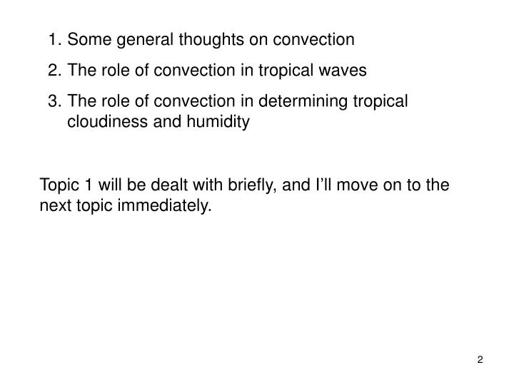 Some general thoughts on convection