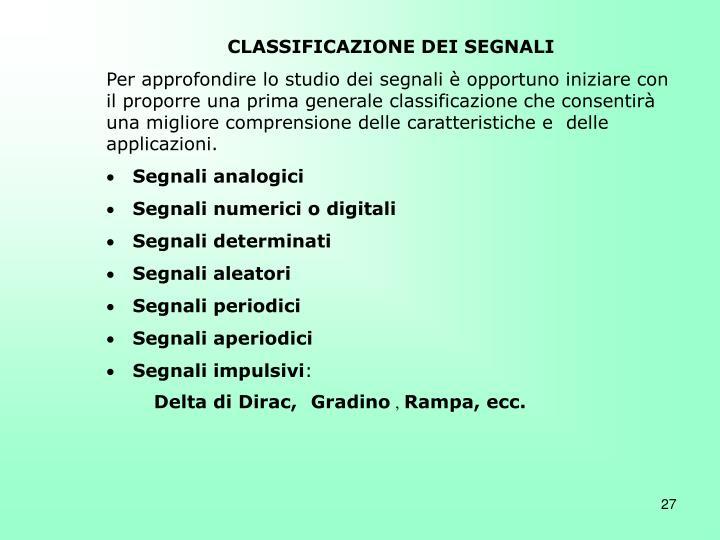 CLASSIFICAZIONE DEI SEGNALI
