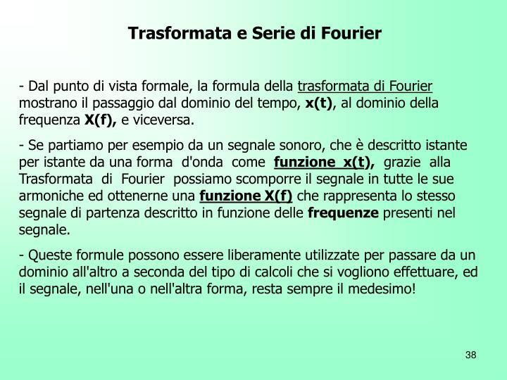 Trasformata e Serie di Fourier