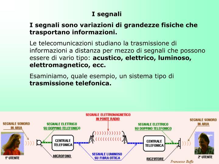 I segnali