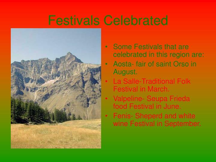 Festivals Celebrated