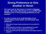 giving preference to one another in honor