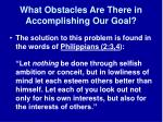what obstacles are there in accomplishing our goal1