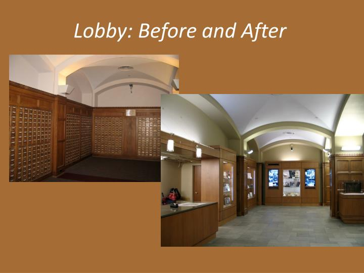 Lobby: Before and After