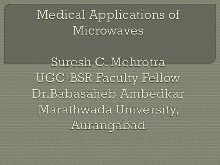 Medical Applications of Microwaves