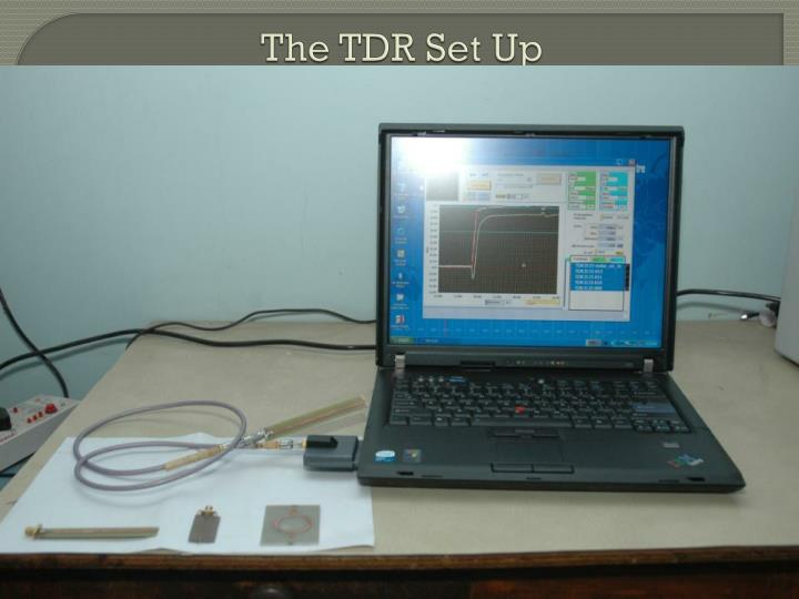 The TDR Set Up