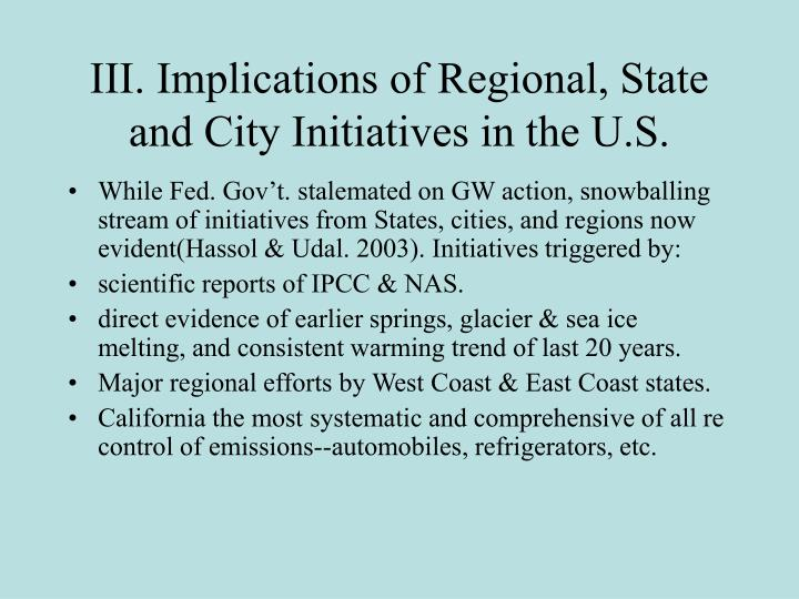 III. Implications of Regional, State and City Initiatives in the U.S.