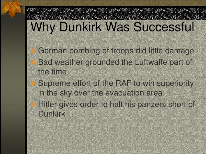 Why Dunkirk Was Successful