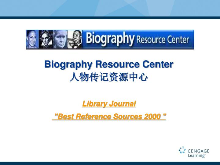 Biography Resource Center