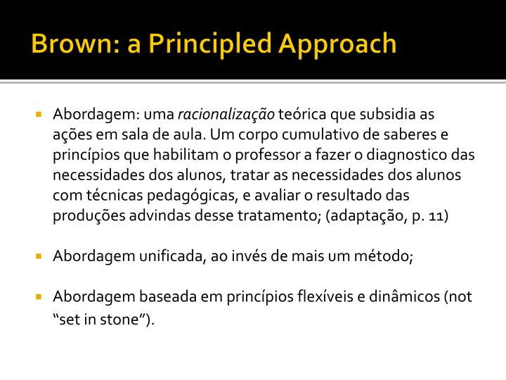 Brown: a Principled Approach