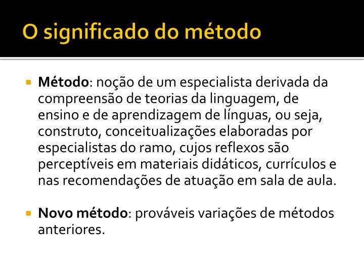 O significado do método