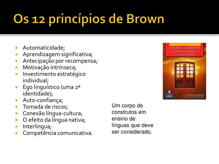 Os 12 princípios de Brown